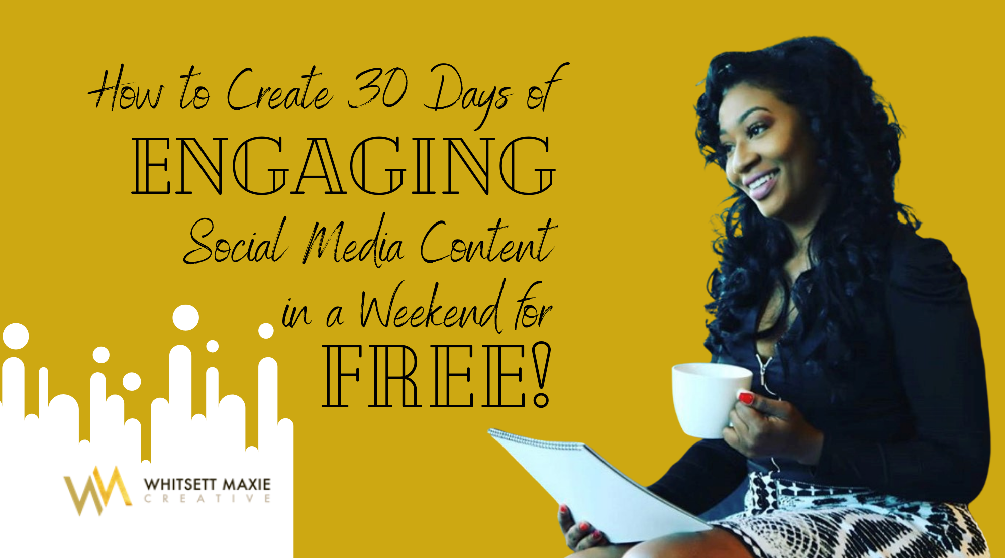 How To Create 30 Days Of Engaging Social Media Posts In A Weekend For Free